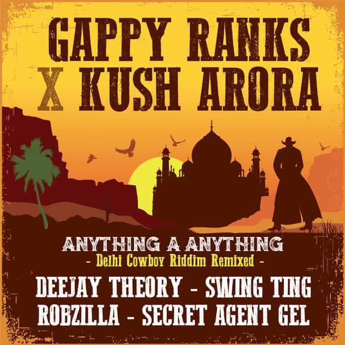 Gappy Ranks x Kush Arora